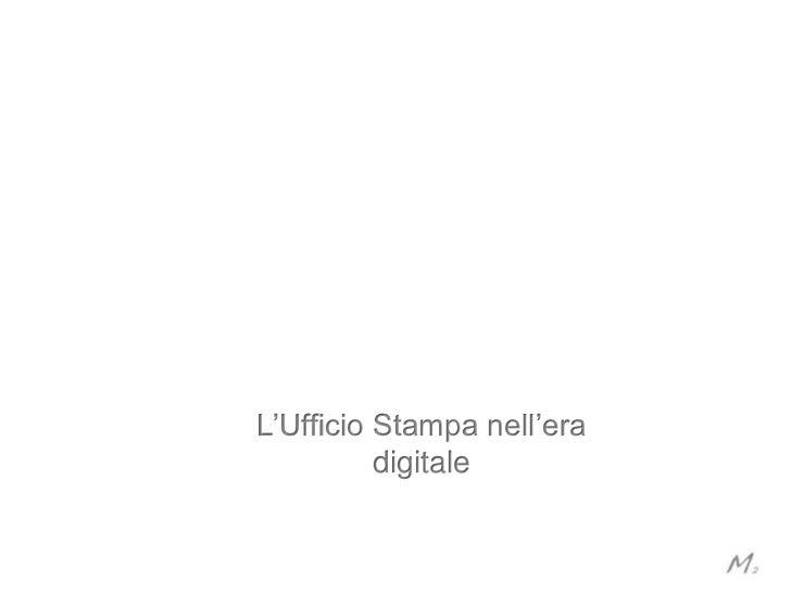 L'Ufficio Stampa nell'era          digitale