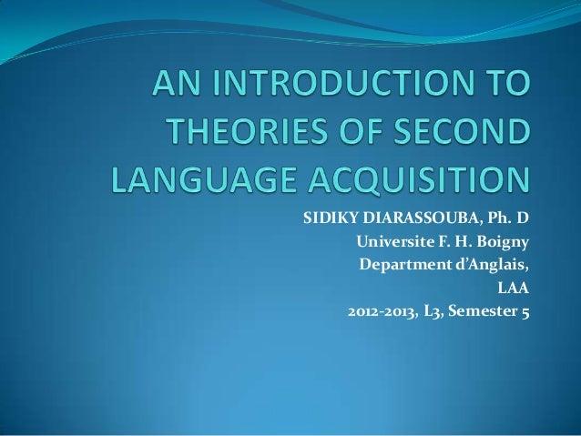 SIDIKY DIARASSOUBA, Ph. D Universite F. H. Boigny Department d'Anglais, LAA 2012-2013, L3, Semester 5
