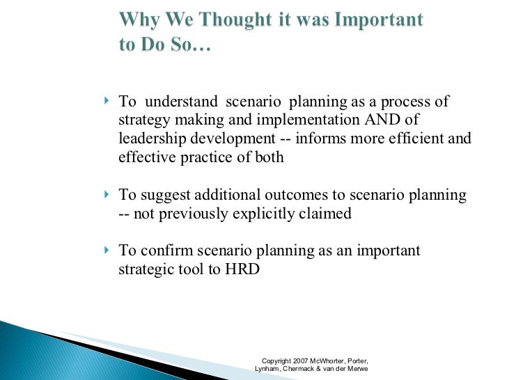 Scenario Planning as the Development of Leadership Slide 3