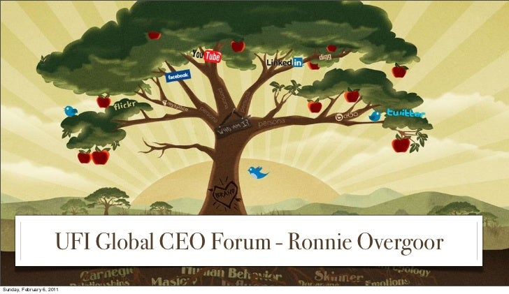 UFI Global CEO Forum - Ronnie OvergoorSunday, February 6, 2011