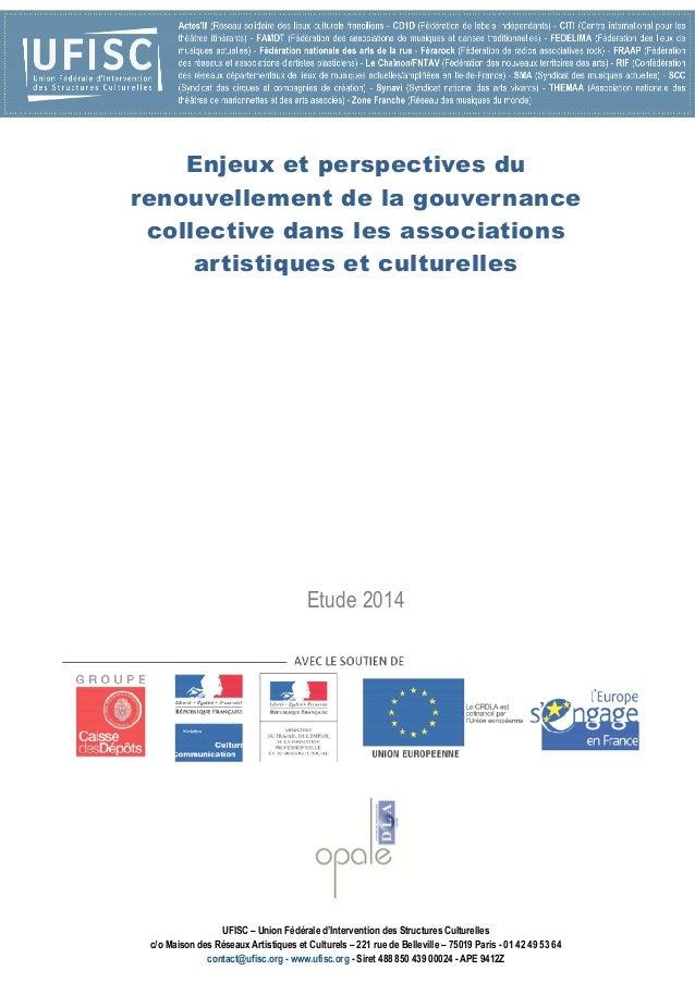 UFISC – Union Fédérale d'Intervention des Structures Culturelles c/o Maison des Réseaux Artistiques et Culturels – 221 rue...