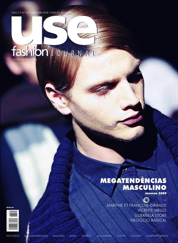 ANO 5 • Nº 50 • MAR/ABR 2008 • EDIÇÃO BRASILEIRA                      MODA PROFISSIONAL                                   ...