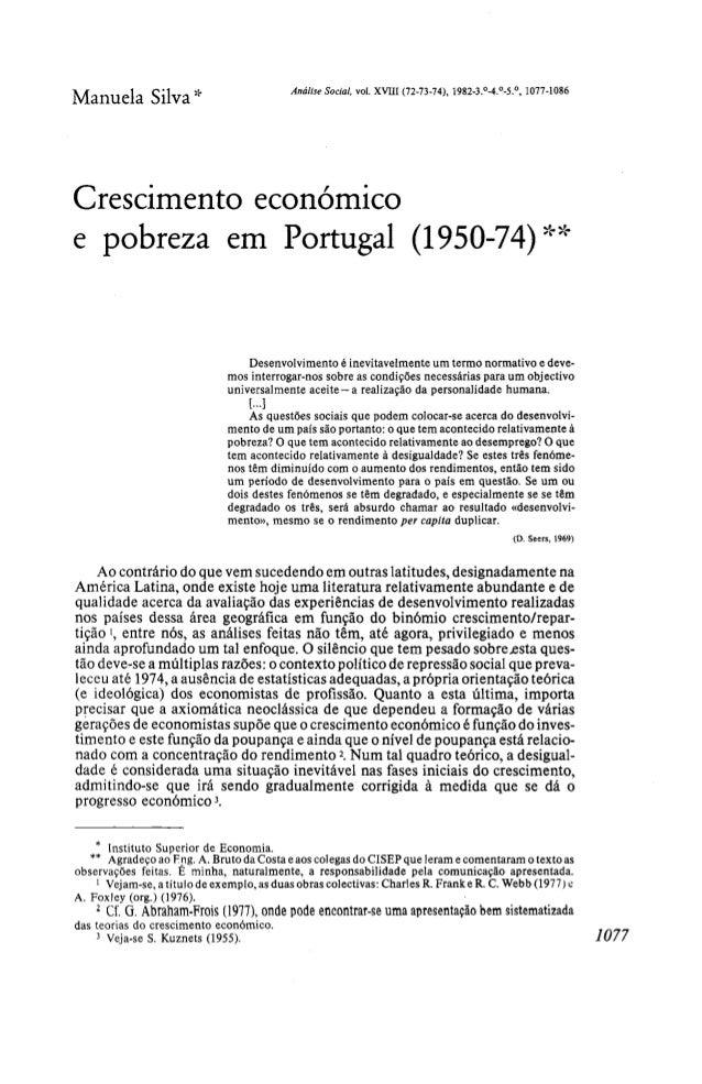 Manuela Silva * Análise Social, vol. XVIII (72-73-74), 1982-3.°-4.°-5.°, 1077-1086 Crescimento económico e pobreza em Port...