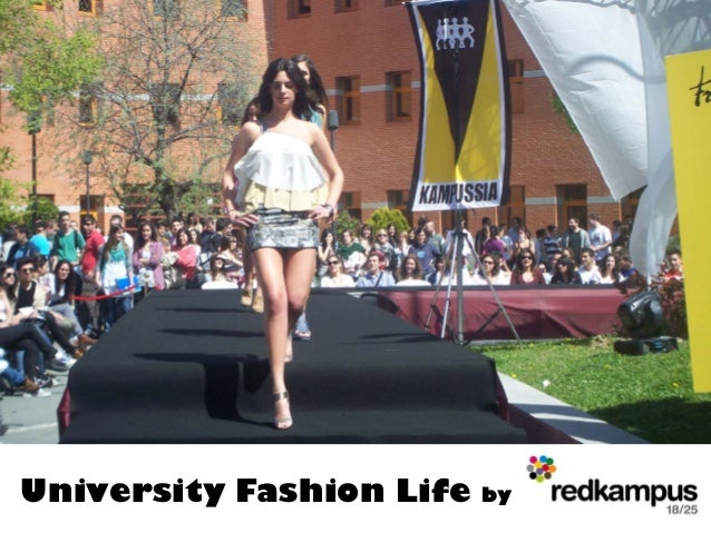 University Fashion Life   by