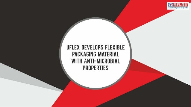 Uflex Develops Flexible Packaging Material with Anti-Microbial Properties