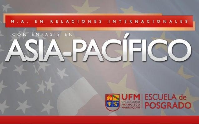 """""""La Importancia del Asia- Pacífico para el Mundo Contemporáneo"""" Roberto Recinos"""