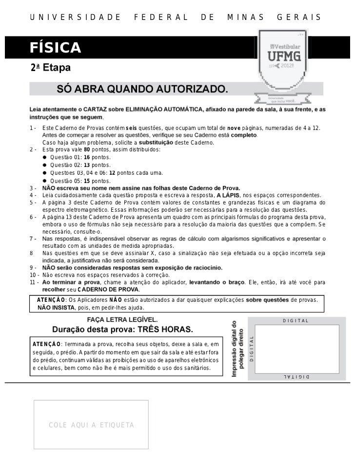 UNIVERSIDADE                                FEDERAL                    DE         MINAS         GERAISFÍSICA2a            ...