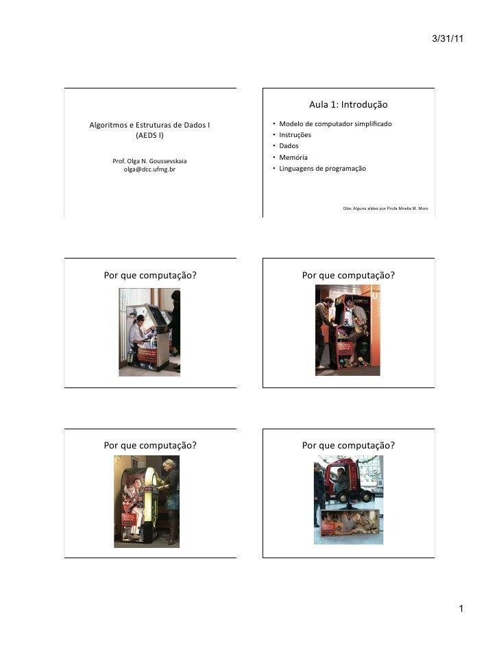 3/31/11                                                                        Aula 1: Introdução Algoritmos e E...