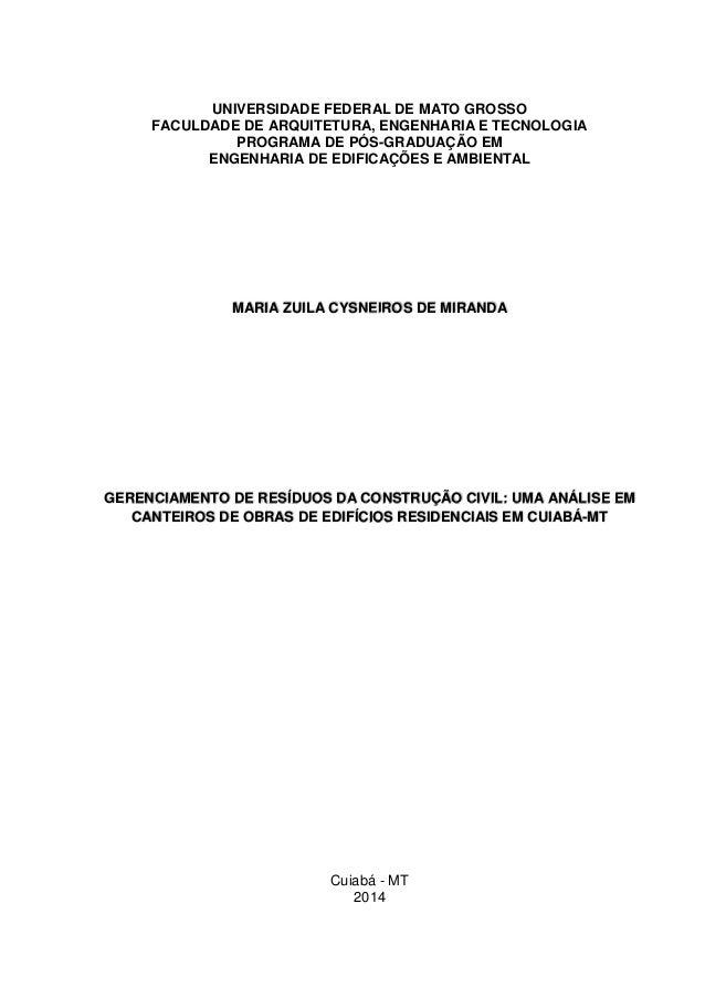 UNIVERSIDADE FEDERAL DE MATO GROSSO FACULDADE DE ARQUITETURA, ENGENHARIA E TECNOLOGIA PROGRAMA DE PÓS-GRADUAÇÃO EM ENGENHA...