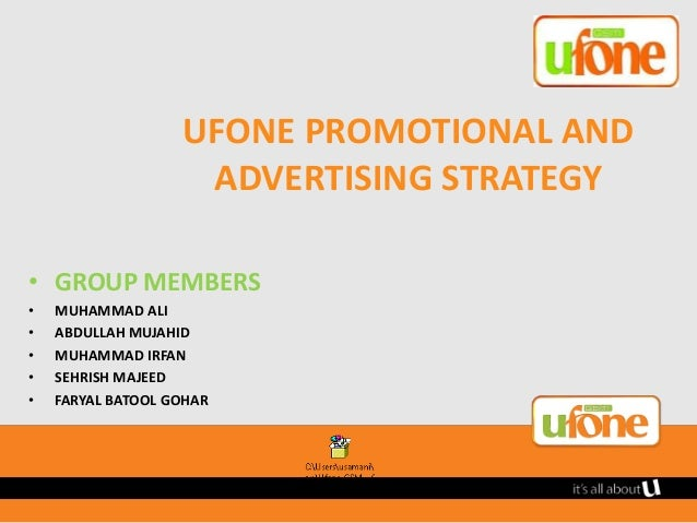 marketing strategy of ufone essay 2018-8-5 essay sample on the human resource   in its strategy to revamp the image among  ' ufone's marketing strategy involves a.