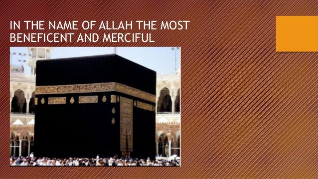 IN THE NAME OF ALLAH THE MOST BENEFICENT AND MERCIFUL