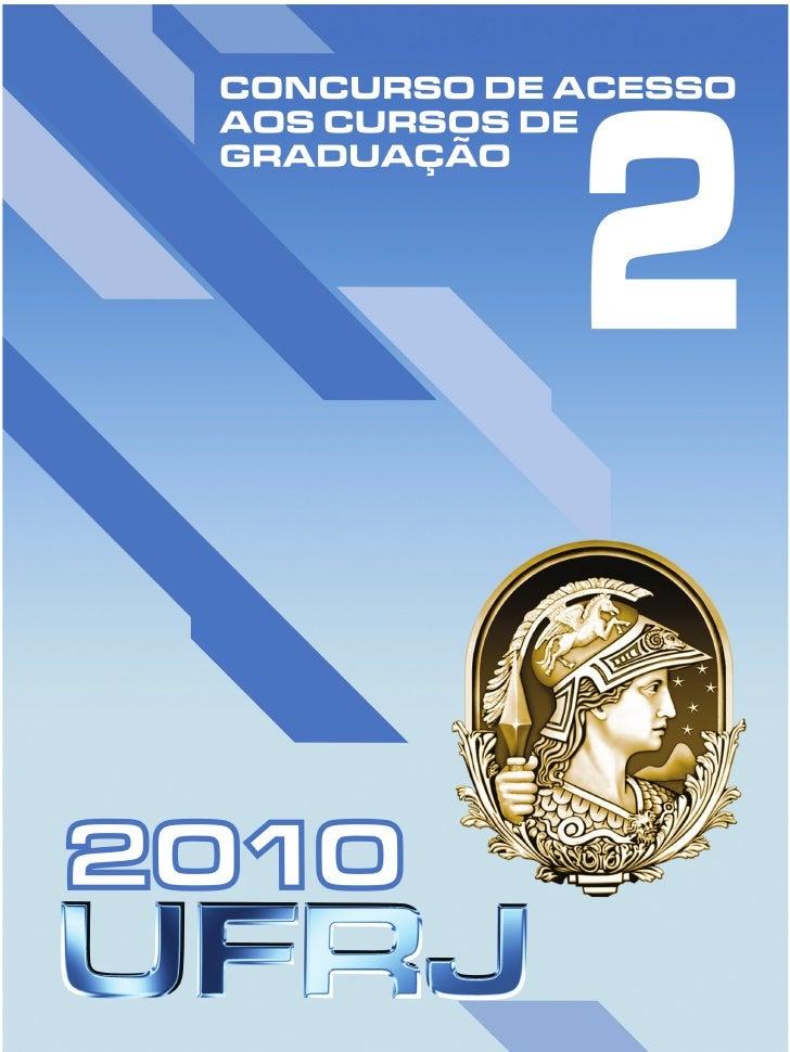 2     Universidade Federal do Rio de Janeiro   UFRJ / 2010