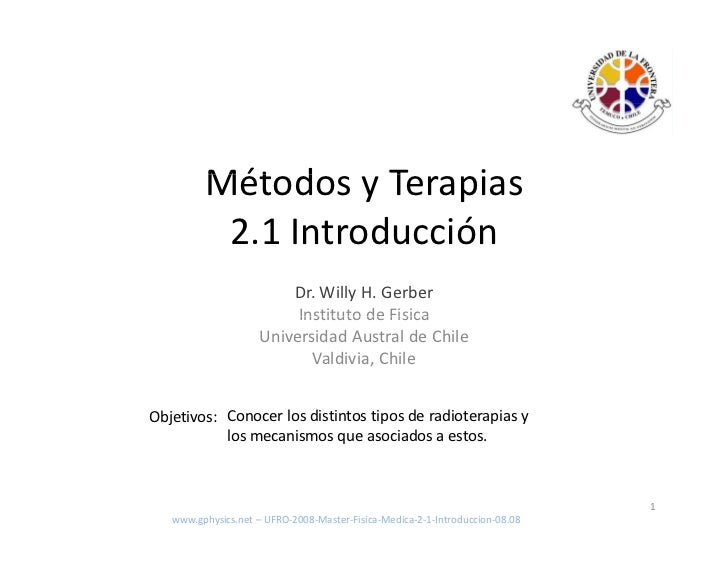 Mét d          Métodos y Terapias                     T    i           2.1 Introducción                         Dr. Willy ...