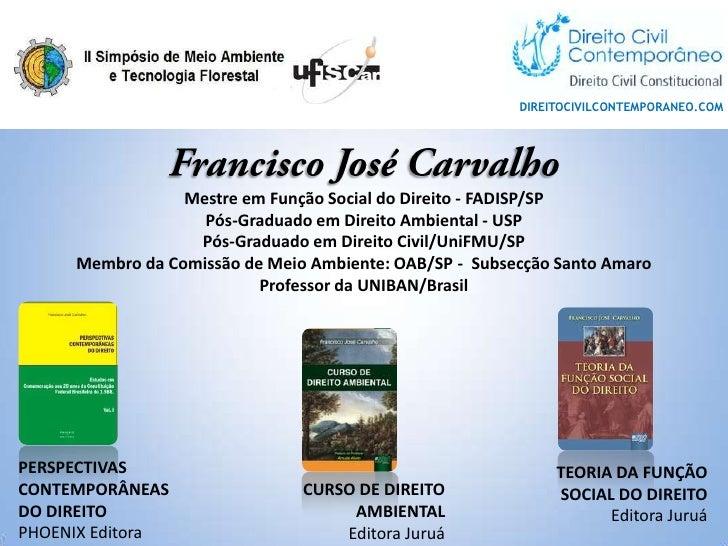 DIREITOCIVILCONTEMPORANEO.COM                 Mestre em Função Social do Direito - FADISP/SP                   Pós-Graduad...