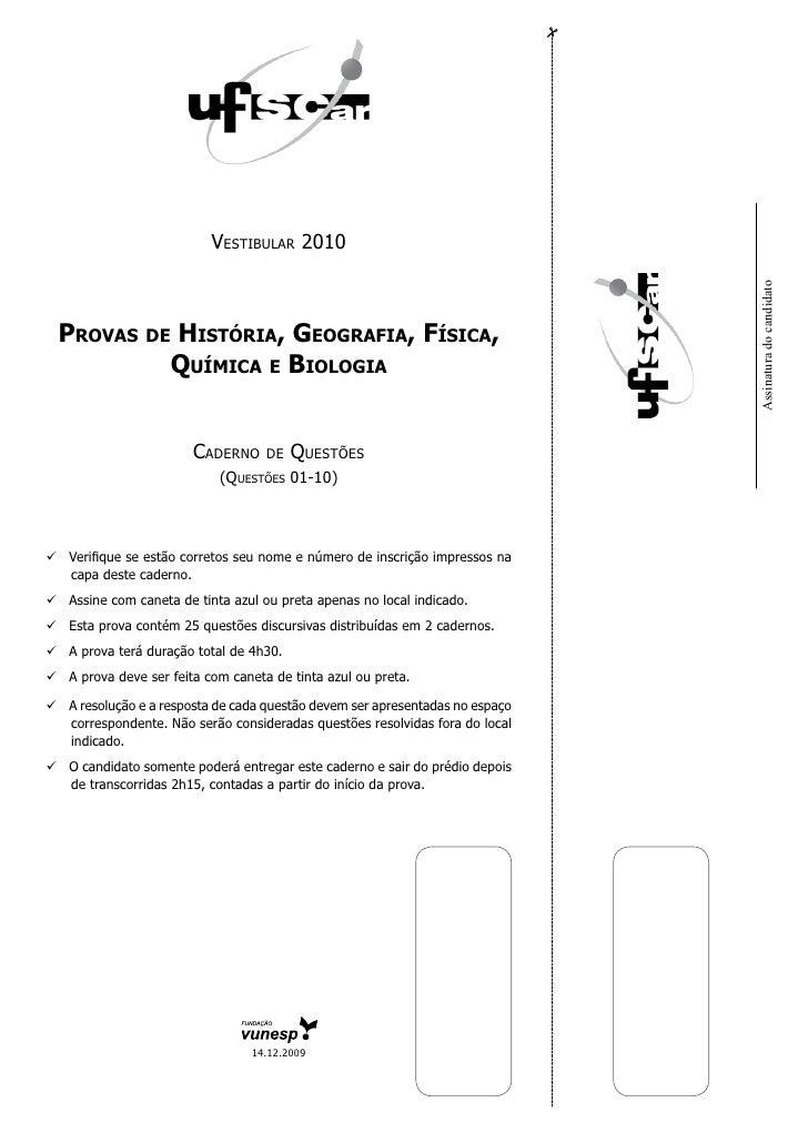 Vestibular 2010                                                                                   Assinatura do candidato ...