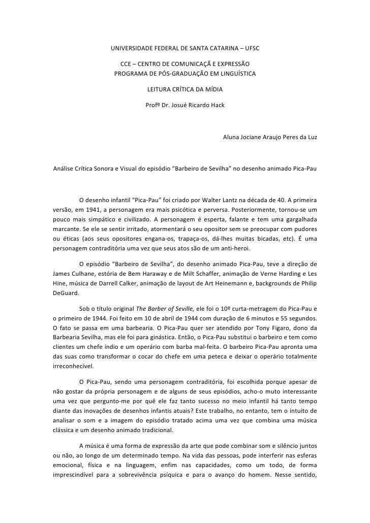 UNIVERSIDADE FEDERAL DE SANTA CATARINA – UFSC                          CCE – CENTRO DE COMUNICAÇÃ E EXPRESSÃO             ...