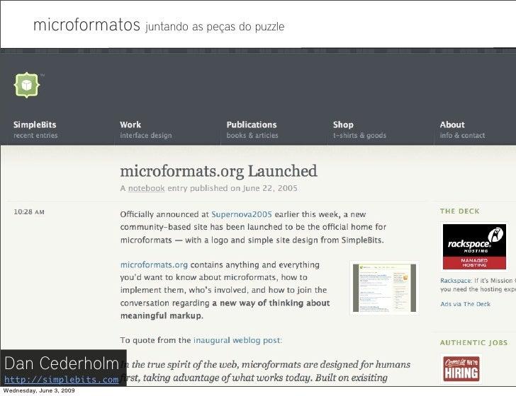 Microformatos - 2009 - Juntando as Peças do Puzzle Slide 3