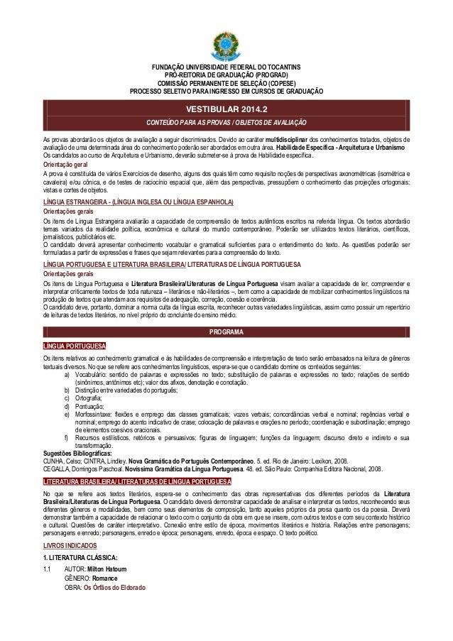 . FUNDAÇÃO UNIVERSIDADE FEDERAL DO TOCANTINS PRÓ-REITORIA DE GRADUAÇÃO (PROGRAD) COMISSÃO PERMANENTE DE SELEÇÃO (COPESE) P...