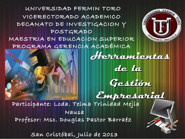 UNIVERSIDAD FERMIN TORO VICERECTORADO ACADEMICO DECANATO DE INVESTIGACION Y POSTGRADO MAESTRIA EN EDUCACION SUPERIOR PROGR...