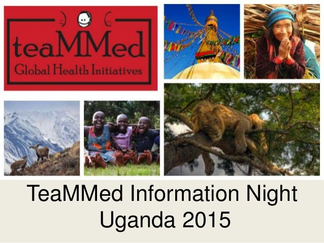 TeaMMed Information Night Uganda 2015