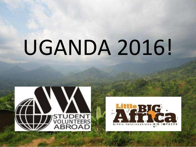 UGANDA 2016!