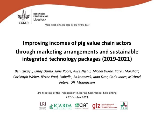 Improving incomes of pig value chain actors through marketing arrangements and sustainable integrated technology packages ...
