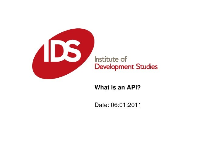 What is an API?<br />Date: 06:01:2011<br />