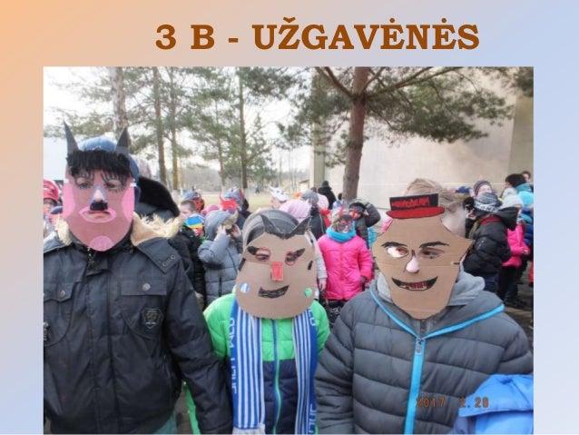 3 B - UŽGAVĖNĖS