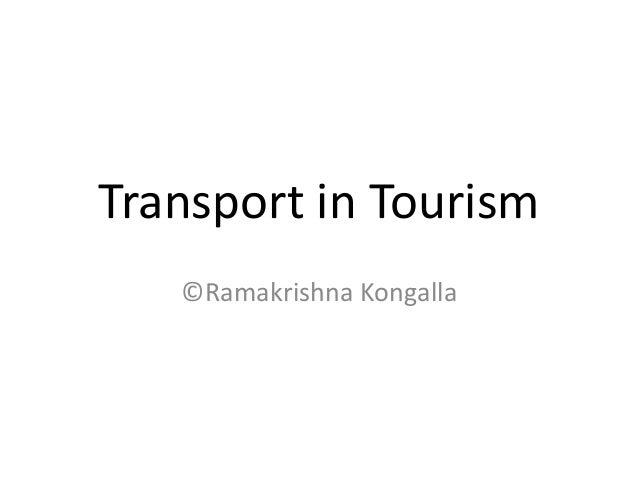Transport in Tourism ©Ramakrishna Kongalla