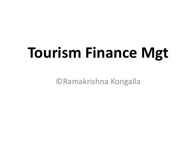 Tourism Finance Mgt©Ramakrishna Kongalla