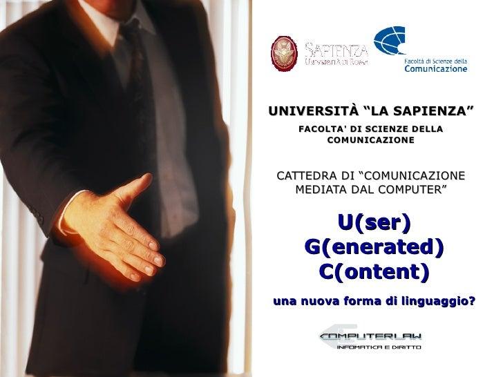 """UNIVERSITÀ """"LA SAPIENZA""""    FACOLTA' DI SCIENZE DELLA        COMUNICAZIONE    CATTEDRA DI """"COMUNICAZIONE    MEDIATA DAL CO..."""