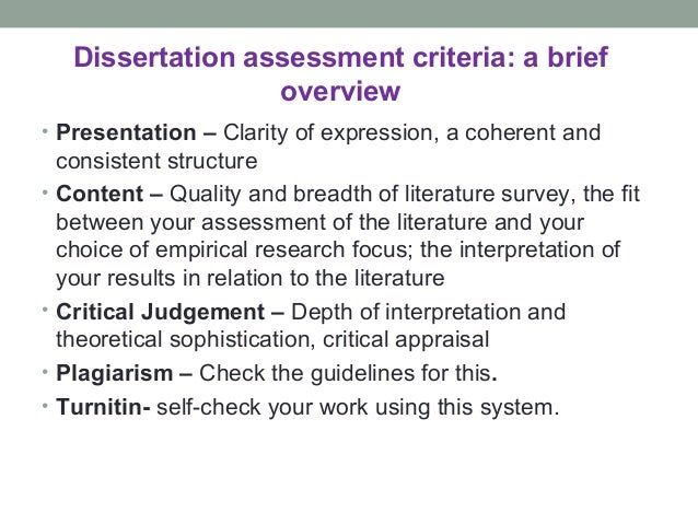 dissertation assessment criteria English composition 1 evaluation and grading criteria for this page explains some of the major aspects of an essay that are given special attention when the.