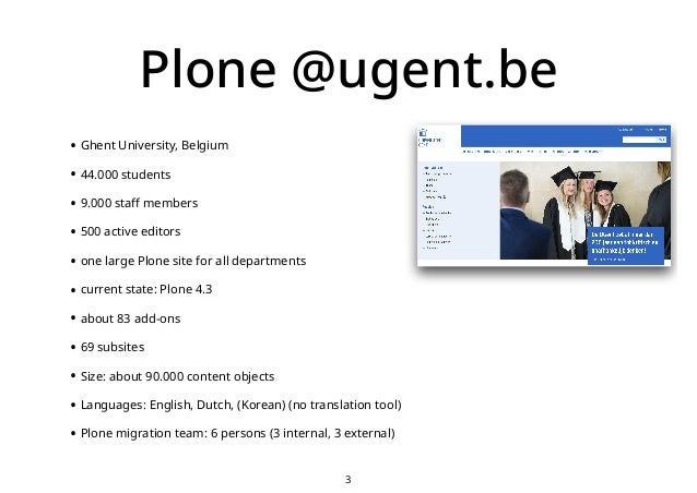 Plone 5.2 migration at University Ghent, Belgium Slide 3