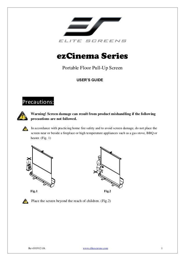 ezCinema Series Portable Floor Pull-Up Screen USER'S GUIDE  Precautions: Warning! Screen damage can result from product mi...