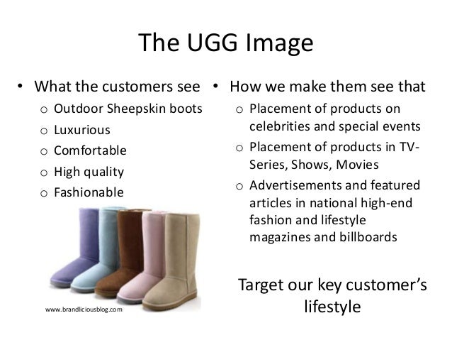 ugg penetration strategy Go positioning strategy objectives message strategy ugg australia we want to move the target market for kelsey cantore, megan simpson, taylor jackson.