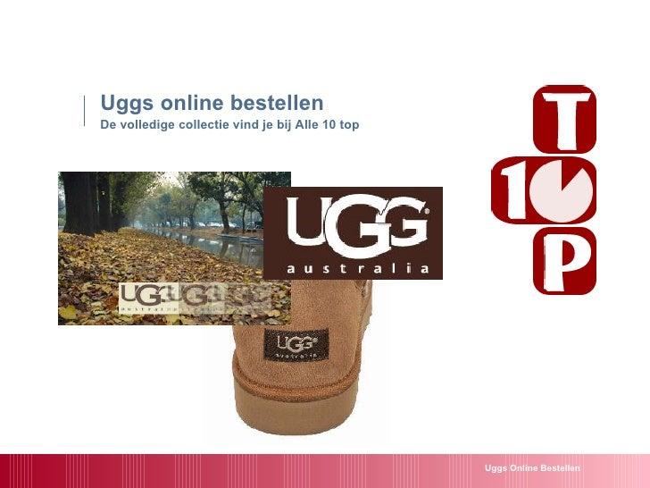 Uggs online bestellen De volledige collectie vind je bij Alle 10 top   Uggs Online Bestellen