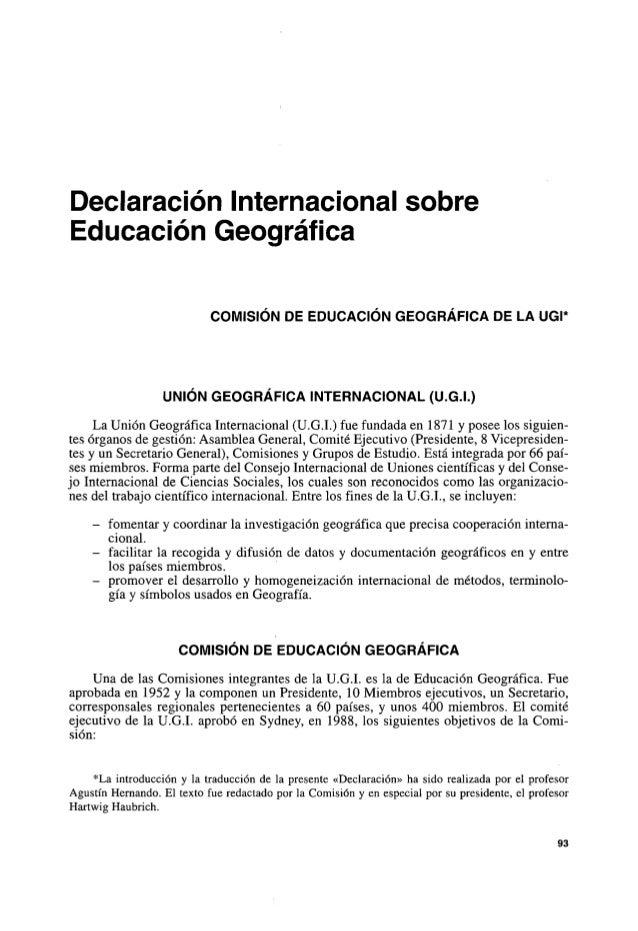 Declaracion Internacionalsobre Educacion Geográfica COM~S~ONDE EDUCAC~ONGEOGRAFICA DE LA UGI* UNION GEOGRAF~CAINTERNACIONA...