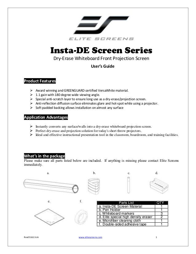 Insta-DE Screen Series Dry-Erase Whiteboard Front Projection Screen User's Guide Product Features       Award winning...
