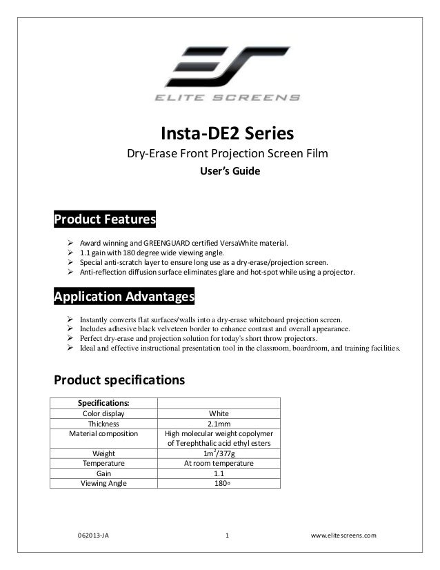 Insta-DE2 Series Dry-Erase Front Projection Screen Film User's Guide  Product Features      Award winning and GREENGUA...