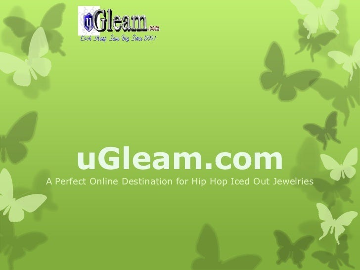 uGleam.comA Perfect Online Destination for Hip Hop Iced Out Jewelries