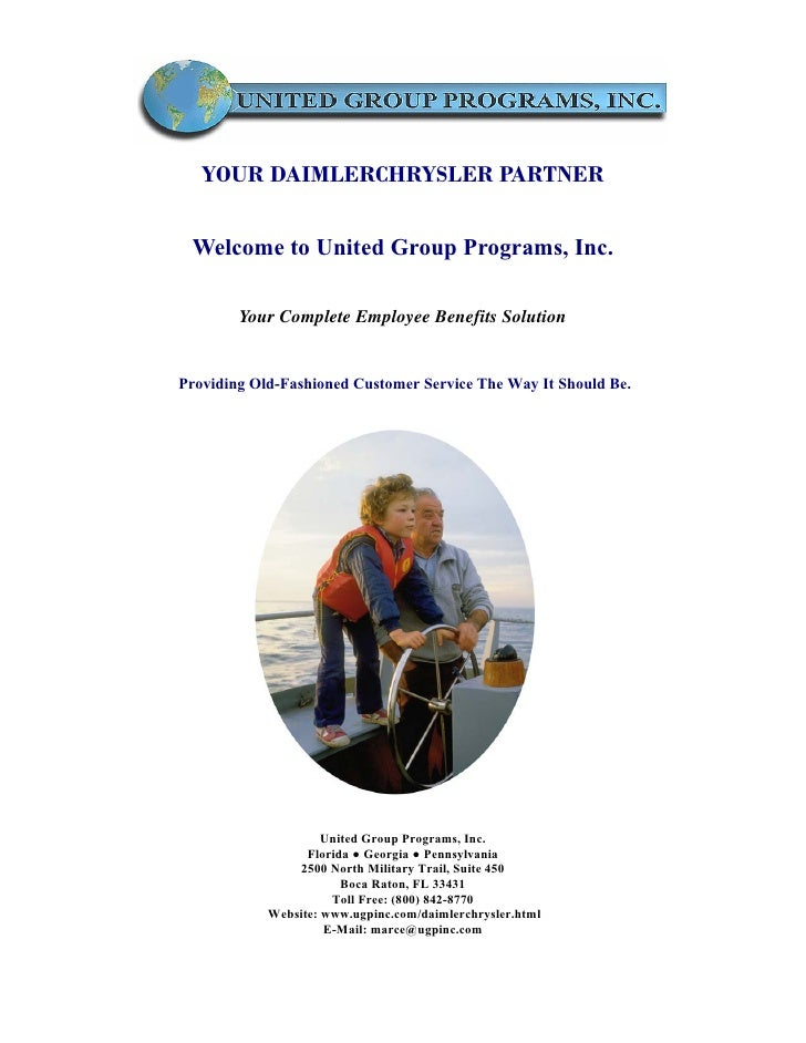 YOUR DAIMLERCHRYSLER PARTNER    Welcome to United Group Programs, Inc.          Your Complete Employee Benefits Solution  ...