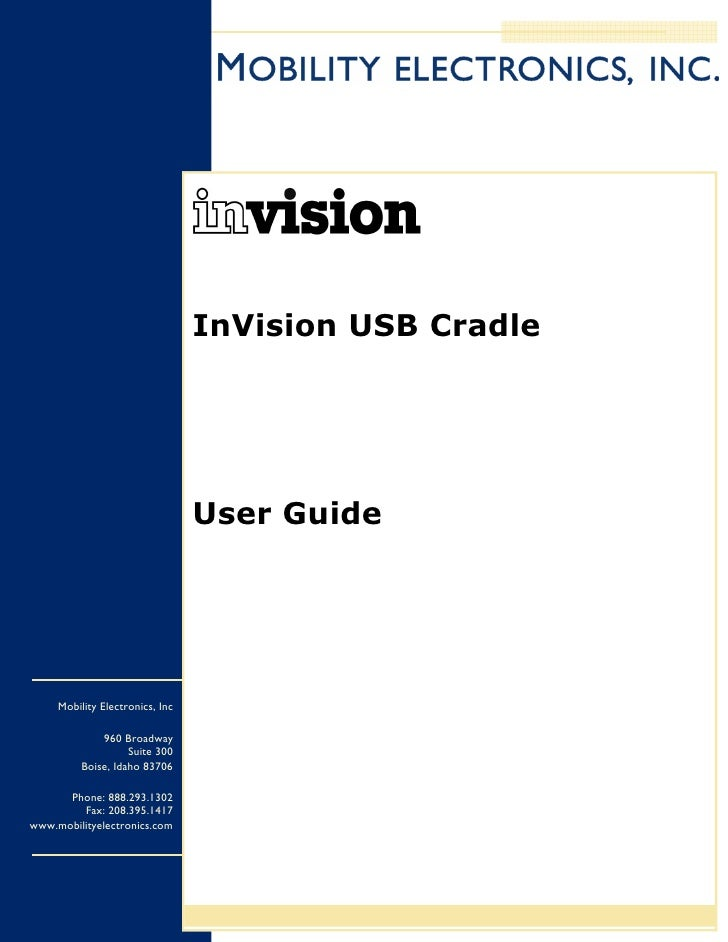 InVision USB Cradle                                      User Guide          Mobility Electronics, Inc                960 ...