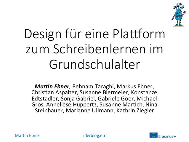Mar$n  Ebner   iderblog.eu   Design für eine Pla.orm  zum Schreibenlernen im  Grundschulalter Mar$n  Ebner,...