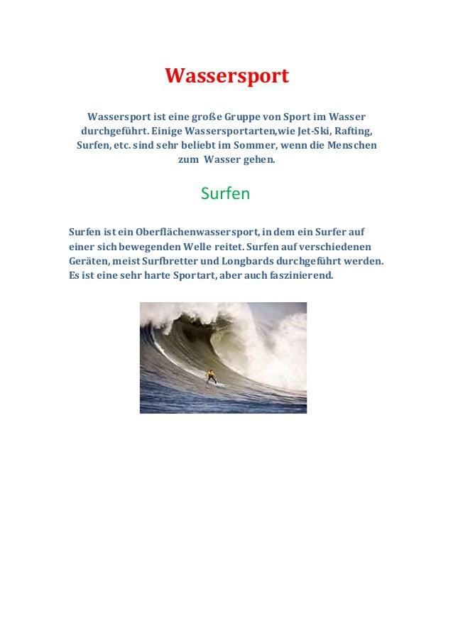 Wassersport Wassersport ist eine große Gruppe von Sport im Wasser durchgeführt. Einige Wassersportarten,wie Jet-Ski, Rafti...