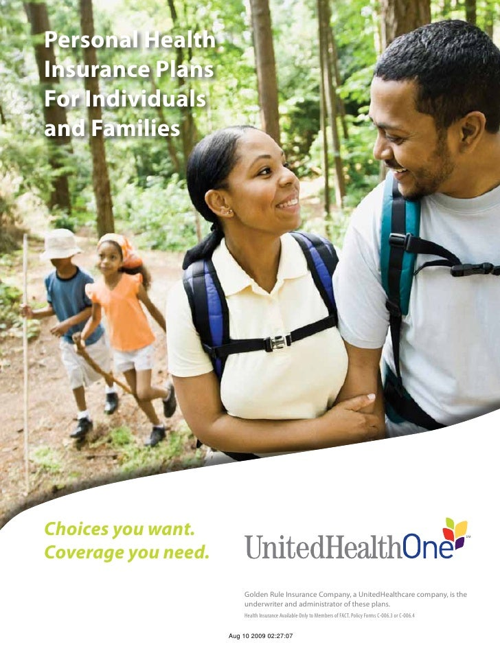 Personal Health Insurance Plans For Individuals and Families     Choices you want. Coverage you need.                     ...