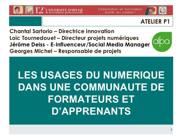 Les usages du numérique dans une communauté de formateurs et d'apprenants Slide 2