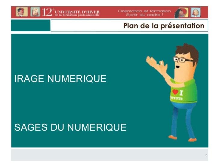 Les usages du numérique dans une communauté de formateurs et d'apprenants Slide 3