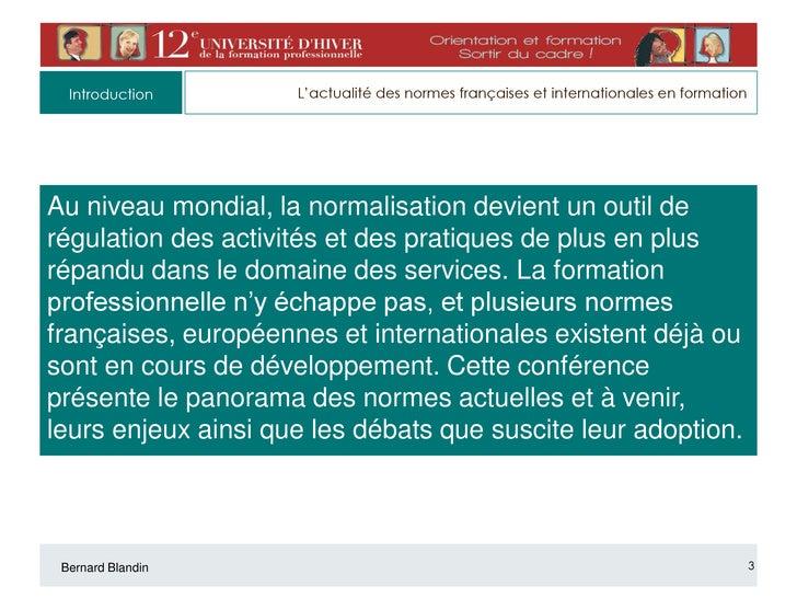 Actualité des normes françaises et internationales en formation Slide 3