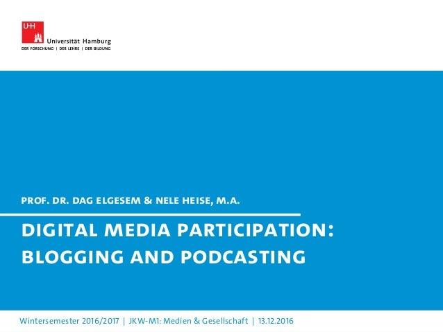 Digital Media Participation Blogging And Podcasting