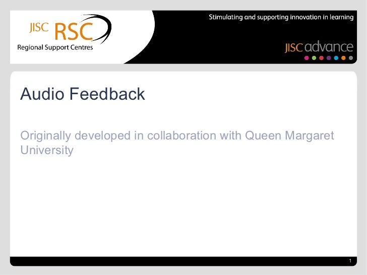 Originally developed in collaboration with Queen Margaret University Audio Feedback